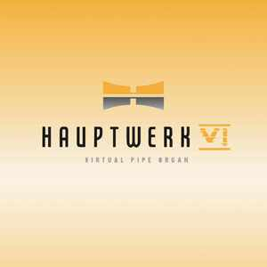 Hauptwerk VI v6.0.2 Released!